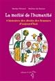 LA MOITIE DE L HUMANITE 4 HISTOIRES DES DROITS DES FEMMES D AUJOURD HUI