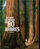 LE TOUR DU MONDE EN 80 ARBRES PAKENHAM THOMAS EPA