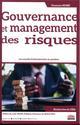 GOUVERNANCE ET MANAGEMENT DES RISQUES - LES CONSEILS D ADMINISTRATION EN QUESTION  PREFACE DE LOUIS