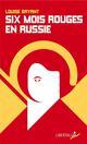 Six mois rouges en Russie