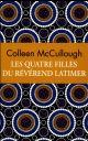 LES QUATRE FILLES DU REVEREND LATIMER (COLLECTOR) MCCULLOUGH COLLEEN ARCHIPEL