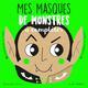 MASQUES DE MONSTRES A COMPLETER (MES) STARON BERENGERE MILA