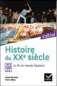 INITIAL - HISTOIRE DU XXE SIECLE TOME 3