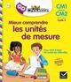 MINI CHOUETTE - MIEUX COMPRENDRE LES UNITES DE MESURE CM1CM2 9-11 ANS Cohen Albert Hatier