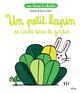 UN PETIT LAPIN SE CACHE DANS LE JARDIN MATHIS MILAN