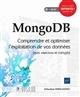 MONGODB - COMPRENDRE ET OPTIMISER L'EXPLOITATION DE VOS DONNEES (AVEC EXERCICES ET CORRIGES)