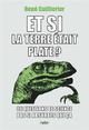 ET SI LA TERRE ETAIT PLATE ? Cuillierier René Belin