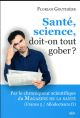 SANTE SCIENCE DOIT-ON TOUT GOBER ? GOUTHIERE FLORIAN DORLING KINDERS