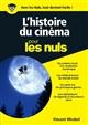 L'HISTOIRE DU CINEMA ILLUSTRE POUR LES NULS NE