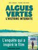 ALGUES VERTES  -  L'HISTOIRE INTERDITE - VAN HOVE/LERAUD