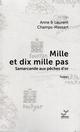 MILLE ET DIX MILLE PAS- T1- SA - CHAMPS-MASSART