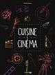 CUISINE & CINEMA