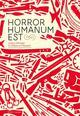 HORROR HUMANUM EST : QUELQUES BELLES PAGES DE L'HISTOIRE DE L'HUMANITE