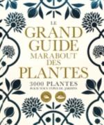 LE GRAND GUIDE MARABOUT DES PLANTES