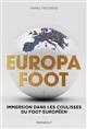 DANS LES COULISSES DU FOOTBALL EUROPEEN Fieldsen Daniel Marabout