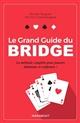 LE GRAND GUIDE DU BRIDGE Duguet Michel Marabout