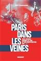 PARIS DANS LES VEINES - 365 JOURS DANS LA VIE D'UN SUPPORTER DU PSG DOLE DAMIEN MARABOUT