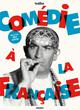 COMEDIES A LA FRANCAISE