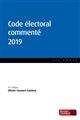 CODE ELECTORAL COMMENTE 2019 (14E ED.)