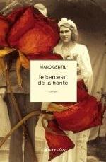 LE BERCEAU DE LA HONTE Gentil Mano Calmann-Lévy