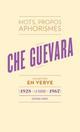CHE GUEVARA EN VERVE 2E EDT Che Guevara Ernesto Horay