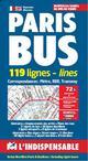 PARIS BUS  -  119 LIGNES-LINES  -  CORRESPONDANCES : METRO, RER, TRAMWAY (EDITION 2019)