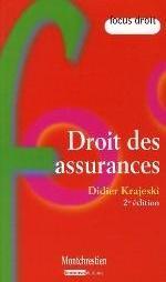 DROIT DES ASSURANCES - 2EME EDITION
