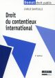 DROIT DU CONTENTIEUX INTERNATIONAL (2E EDITION)