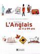 L'ANGLAIS DE 11 A 99 ANS Gosset Claude Ophrys