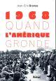 QUAND L'AMERIQUE GRONDE (1968-2018)