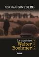 LE MYSTERE WALTER BOEHMER -