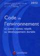 CODE DE L'ENVIRONNEMENT  2012  COMMENTE