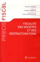 FISCALITE DES SOCIETES ET DES RESTRUCTURATIONS