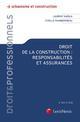 DROIT DE LA CONSTRUCTION  RESPONSABILITES ET ASSURANCES