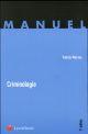 CRIMINOLOGIE (2E EDITION)
