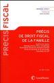 PRECIS DE DROIT FISCAL DE LA FAMILLE - IMPOT SUR LE REVENU  MARIAGE DIVORCE PACS CONCUBINAGE  OPTIMI
