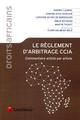LE REGLEMENT D'ARBITRAGE CCJA - COMMENTAIRE ARTICLE PAR ARTICLE. PREFACE FLORA DALMEIDA MELE