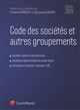 CODE DES SOCIETES ET AUTRES GROUPEMENTS 2019 - SOCIETES CIVILES ET COMMERCIALES SOCIETES PROFESSIONN