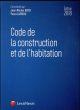 CODE DE LA CONSTRUCTION  ET DE L HABITATION 2018