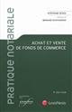 ACHAT ET VENTE DE FONDS DE COMMERCE - 8E EDITION