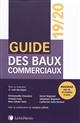 GUIDE DES BAUX COMMERCIAUX 20192020 - PLUS DE 40 MODELES D ACTES