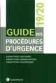 GUIDE DES PROCEDURES D URGENCE 1920 - JURIDICTIONS JUDICIAIRES  JURIDICTIONS ADMINISTRATIVES  JURID