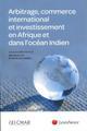 ARBITRAGE COMMERCE INTERNATIONAL ET INVESTISSEMENT EN AFRIQUE ET DANS L OCEAN IN - DANS LA ZONE OCEA