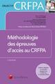 METHODOLOGIE DES EPREUVES D ACCES AU CRFPA