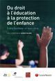 DU DROIT A L EDUCATION A LA PROTECTION DE L ENFANCE - ENTRE BONHEUR ET BIEN ETRE