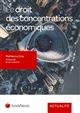 LE DROIT DES CONCENTRATIONS ECONOMIQUES