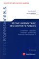 REGIME INDEMNITAIRE DES CONTRATS PUBLICS (2E EDITION)