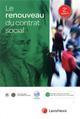 LE RENOUVEAU DU CONTRAT SOCIAL (2E EDITION)
