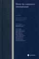 DROIT DU COMMERCE INTERNATIONAL (3E EDITION)