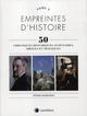 EMPREINTES D'HISTOIRE - TOME 2 - CHRONIQUES HISTORIQUES, JUDICIAIRES, DROLES ET TRAGIQUES